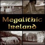 Megalithic Ireland