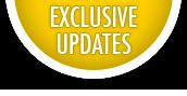 Exclusive Updates